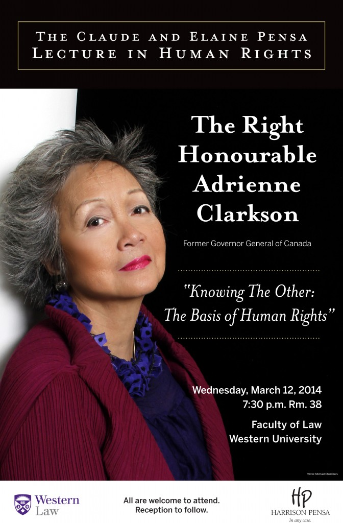 The Claude and Elaine Pensa Lecture in Human Rights with Speaker, the Right Honourable Adrienne Clarkson